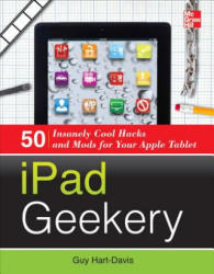 iPad Geekery - Guy Hart-Davis (2012)