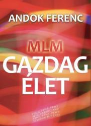 MLM -Gazdag Élet (2013)