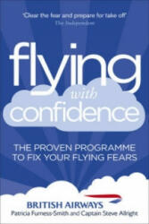 Flying with Confidence - The Proven Programme to Fix Your Flying Fears (2013)