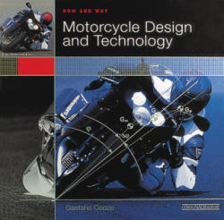 Motorcycle Design and Technology - Gaetano Cocco (2013)