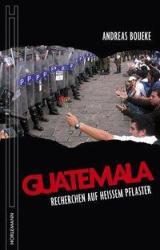 Guatemala - Andreas Boueke (2013)