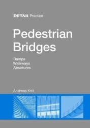 Pedestrian Bridges - Andreas Keil (2013)