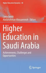 Higher Education in Saudi Arabia - Larry Smith, Abdulrahman Abouammoh (2013)
