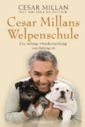 Cesar Millans Welpenschule - Cesar Millan, Melissa Jo Peltier, Andrea Panster (2013)