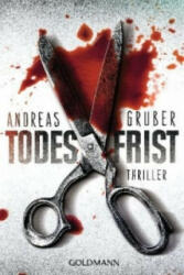 Todesfrist - Andreas Gruber (2013)