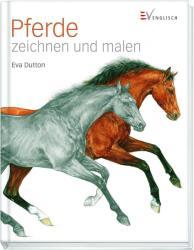 Pferde zeichnen und malen (2013)