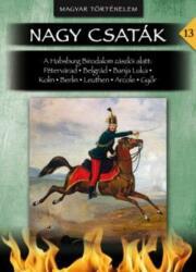 Nagy csaták 13. - 1716-1809 (ISBN: 9786155013973)