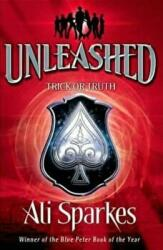 Unleashed 3: Trick Or Truth - Ali Sparkes (2013)