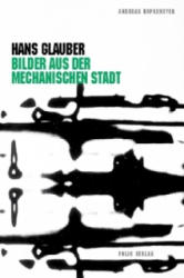 Hans Glauber - Andreas Hapkemeyer, Else Prünster (2013)