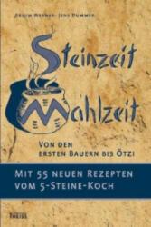 Steinzeit-Mahlzeit - Achim Werner, Jens Dummer (2013)