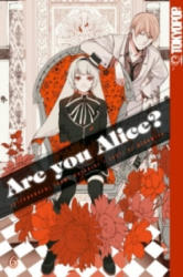 Are you Alice? . Bd. 6 - Ai Ninomiya, Ikumi Katagiri (2013)