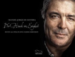 Der Hauch von Ewigkeit - Manuel J. Martins de Oliveira, Andrea Klasen, Heide Wülfert (2013)