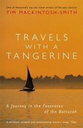 Travels with a Tangerine - A Journey in the Footnotes of Ibn Battutah (2012)