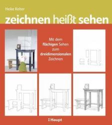 zeichnen heit sehen (2013)