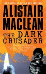 Dark Crusader - Alistair MacLean (1994)