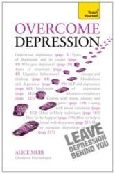 Overcome Depression: Teach Yourself (2013)