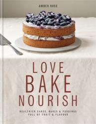 Love Bake Nourish (2013)