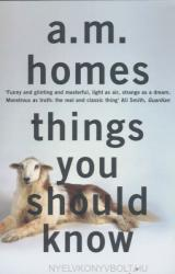 Things You Should Know - A M Homes (2013)