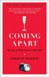 Coming Apart - Charles Murray (2013)