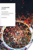 Moveon Effect - The Unexpected Transformation of American Political Advocacy (2012)