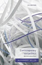 Contemporary Metaethics - An Introduction (2013)