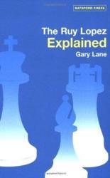 Ruy Lopez Explained (2010)
