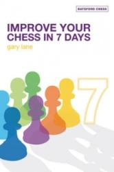 Improve Your Chess in 7 Days (2009)