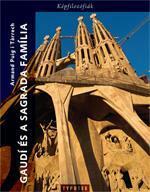 Gaudi és a Sagrada Familia (2013)