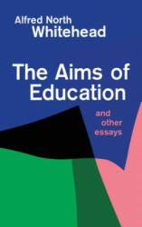 The Aims of Education and Other Essays (ISBN: 9780029351802)