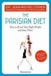 Parisian Diet - How to Reach Your Right Weight and Stay There (2013)
