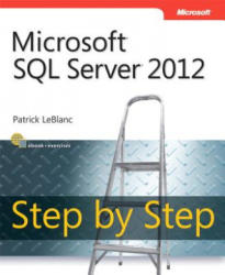 Microsoft SQL Server 2012 Step by Step - Patrick LeBlanc (2013)