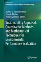 Sustainability Appraisal - Quantitative Methods and Mathematical Techniques for Environmental Performance Evaluation (2013)