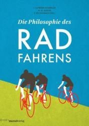 Die Philosophie des Radfahrens (2013)