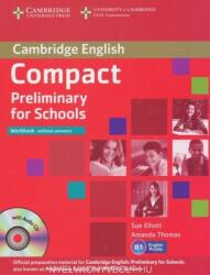 Compact Preliminary for Schools Workbook without answers with Audio CD (2013)