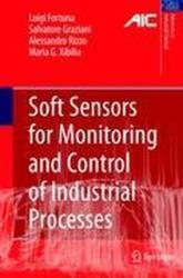 Soft Sensors for Monitoring and Control of Industrial Processes (2006)