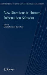 New Directions in Human Information Behavior - Amanda Spink, Charles Cole (2006)