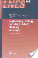 Engineering Geology for Infrastructure Planning in Europe - A European Perspective (2004)