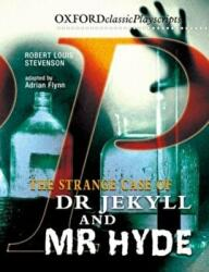 Oxford Playscripts: Jekyll and Hyde (2011)