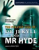 Oxford Playscripts: Jekyll and Hyde - Adrian Flynn (2011)