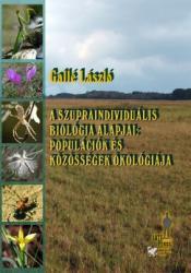A SZUPRAINDIVIDUÁLIS BIOLÓGIA ALAPJAI (ISBN: 9789633150917)