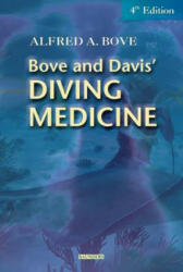 Diving Medicine - Alfred A. Bove, Jefferson C. Davis (ISBN: 9780721694245)