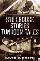 Stillhouse Stories Tunroom Tales (2013)