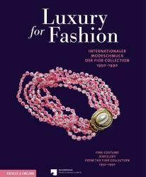 Luxury for Fashion - Adelheid Rasche, Britta Bommert (2013)