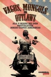 Vagos, Mongols und Outlaws - Charles Falco, Kerrie Droban, Alan Tepper (2013)