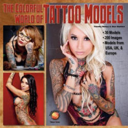 Colorful World of Tattoo Models - Akos Banfalvi (2012)