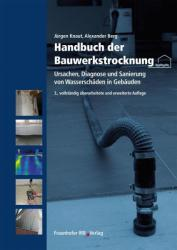 Handbuch der Bauwerkstrocknung (2013)
