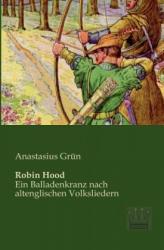 Robin Hood - Anastasius Grün (2013)