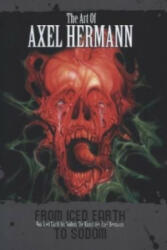 Art of Alex Herman - From Iced Earth to Sodom (2013)