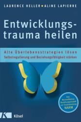 Entwicklungstrauma heilen (2013)