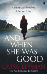 And When She Was Good (2013)